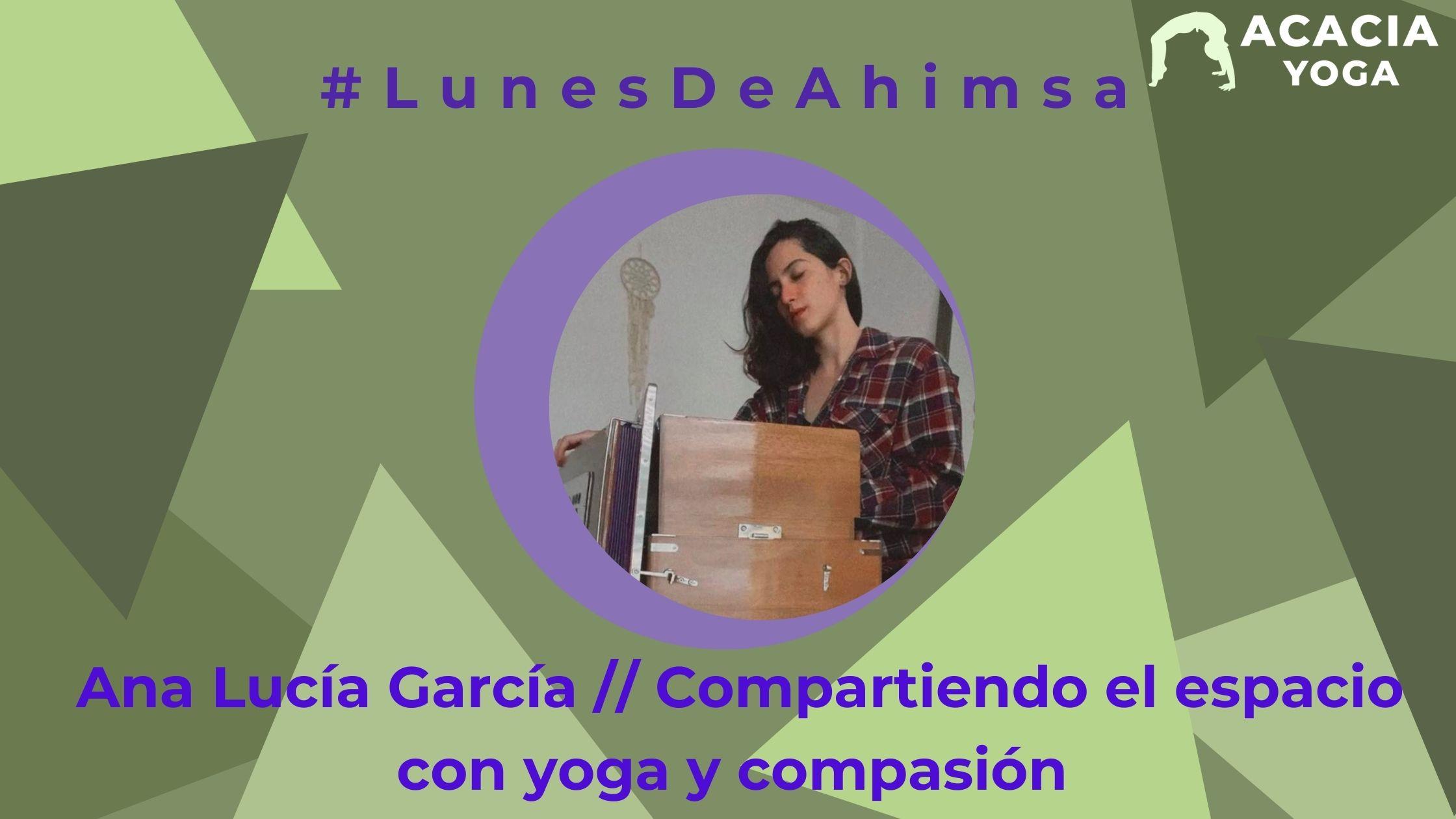 LunesdeAhimsa Ana Lucía García