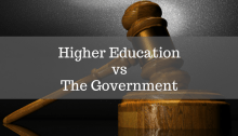 gavel with text overlay: higher education vs the government