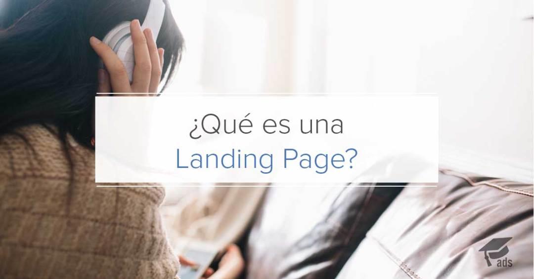 Que es una landing page - AcademiaAds Business Club