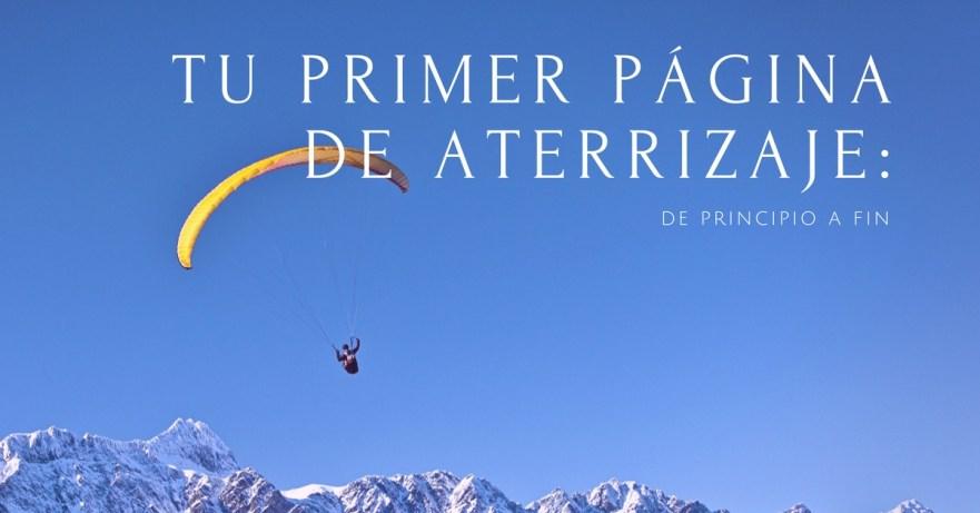 Tu Primer Página de Aterrizaje De Principio a Fin - AcademiaAds