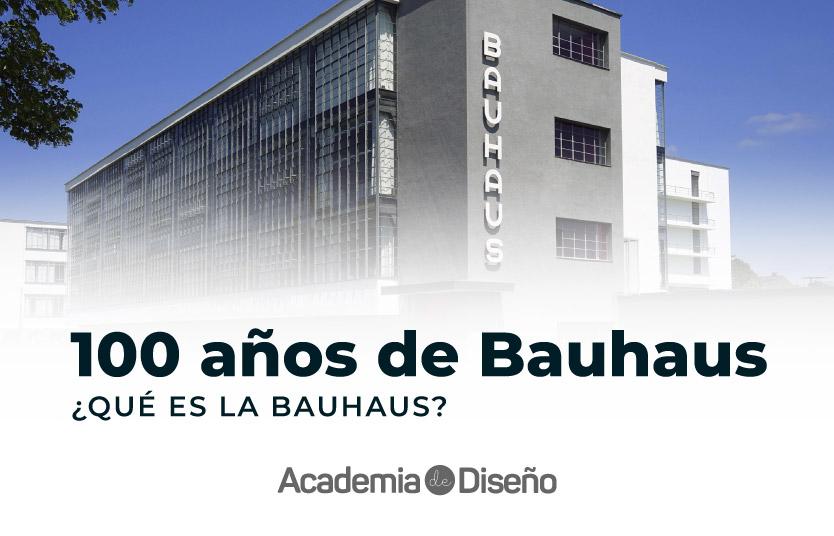 ¿Qué es la Bauhaus?