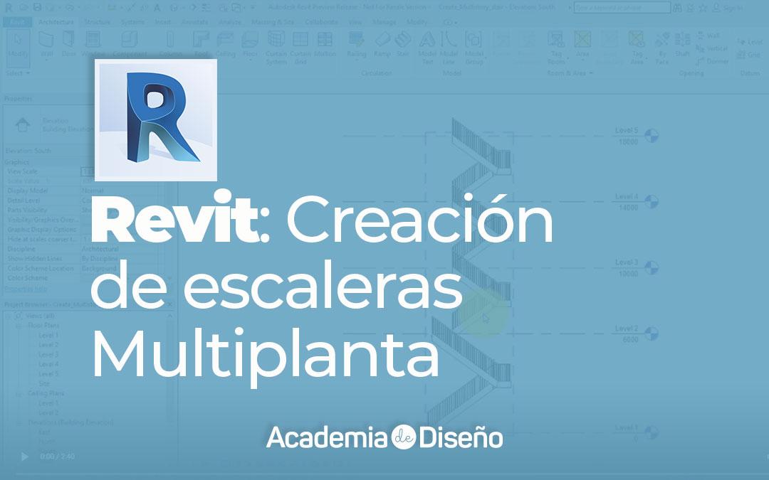 Revit: Creación de escaleras multiplanta (Video)