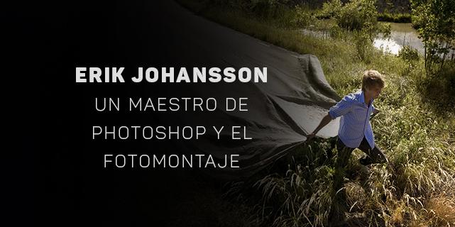 Erik Johansson un maestro de Photoshop y Fotomontaje