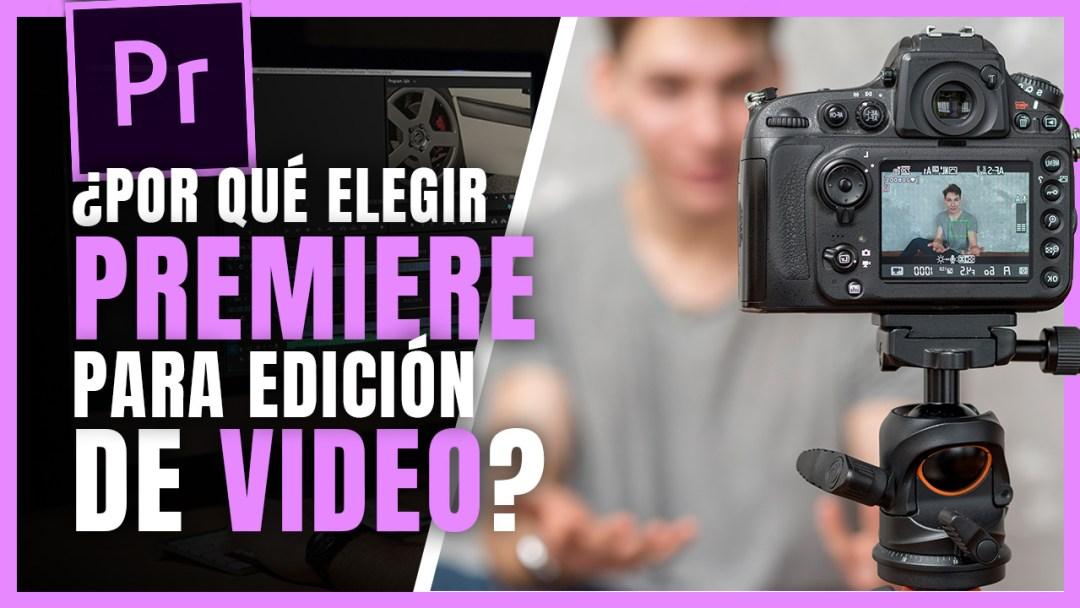 Por qué elegir Adobe Premiere Pro para Edición de Video