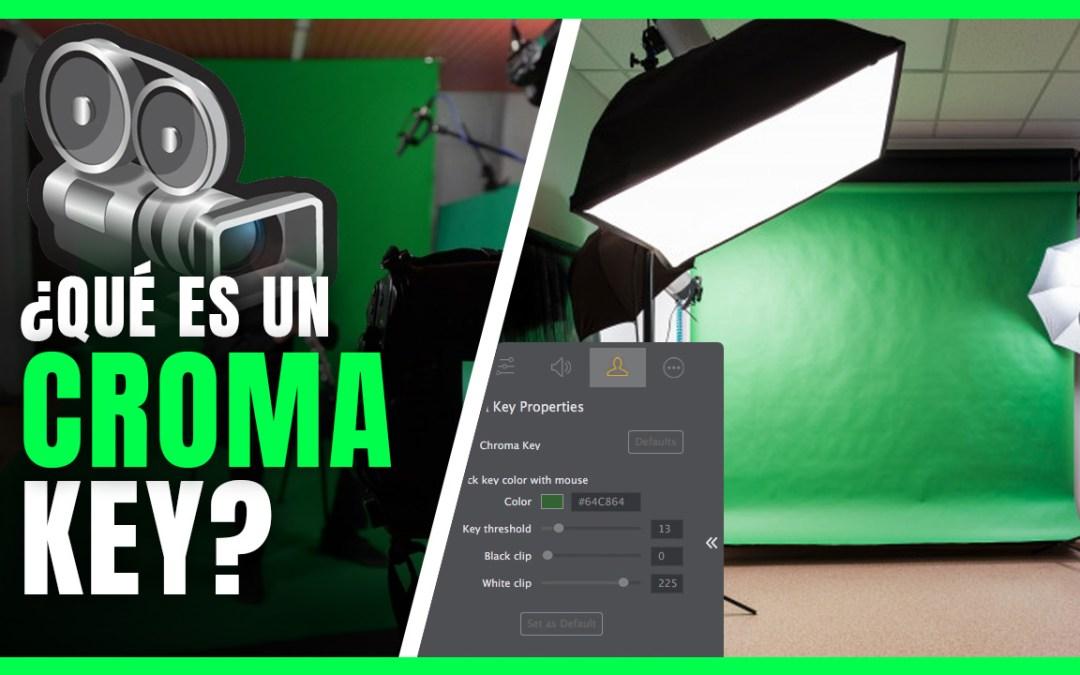 ¿Qué es un Croma Key?