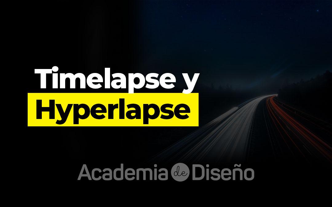 Timelapse y Hyperlapse
