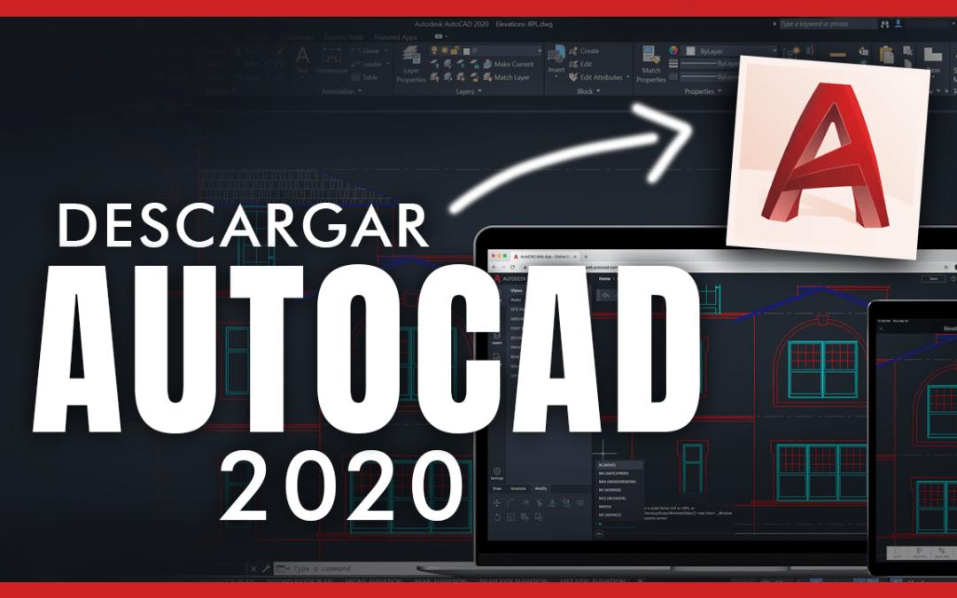 Descargar e Instalar AUTOCAD 2020 GRATIS