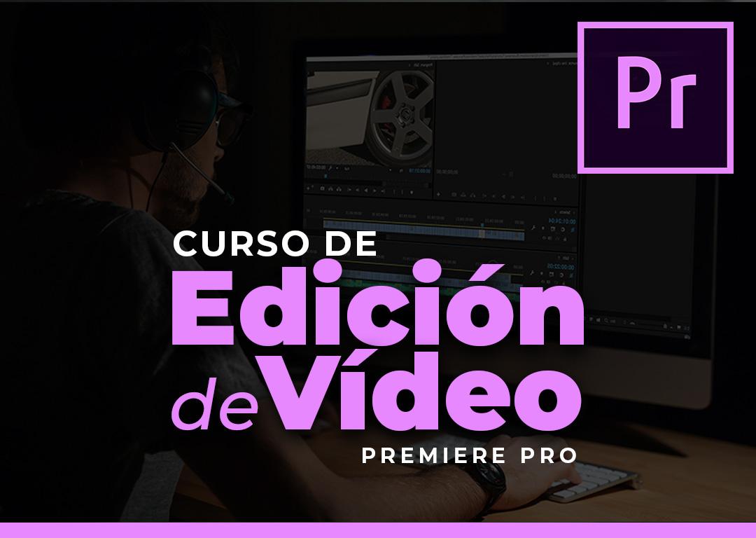 Curso de Edición de Vídeo