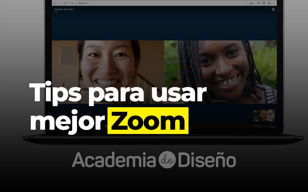 Tips para usar mejor Zoom