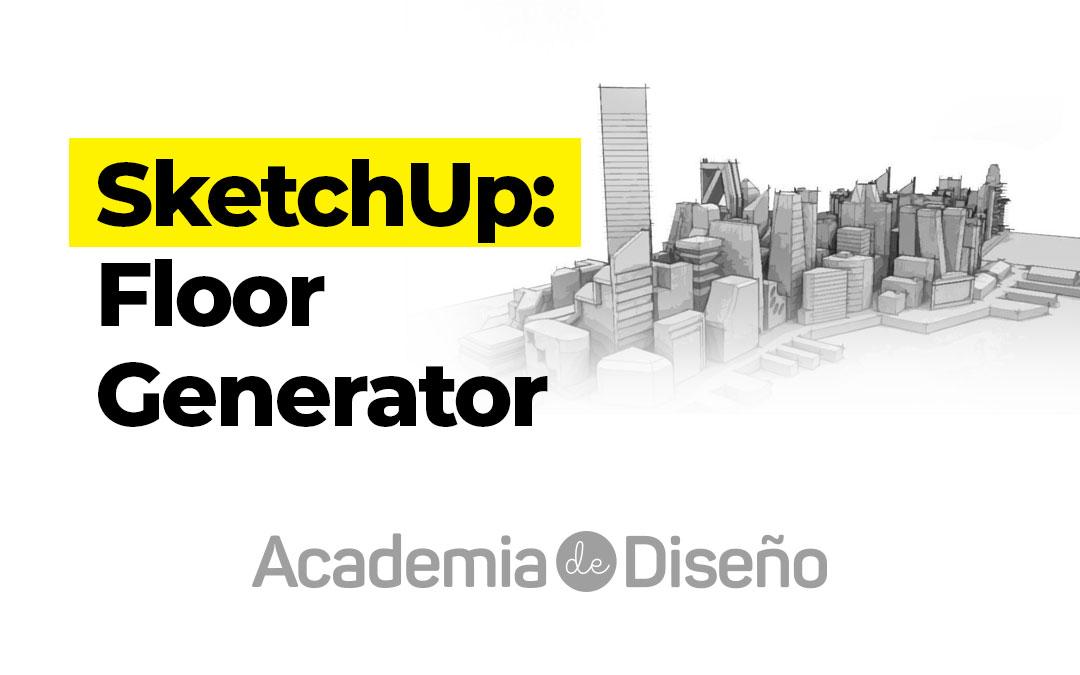 SketchUp Pro: Floor Generator