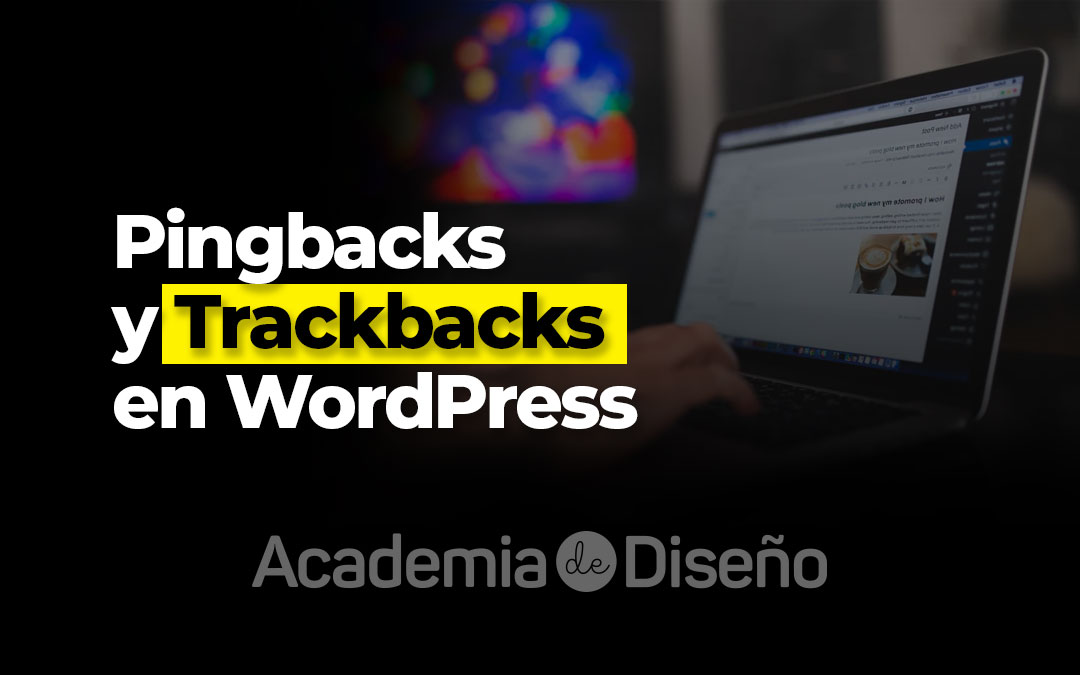 Pingbacks y Trackbacks en WordPress