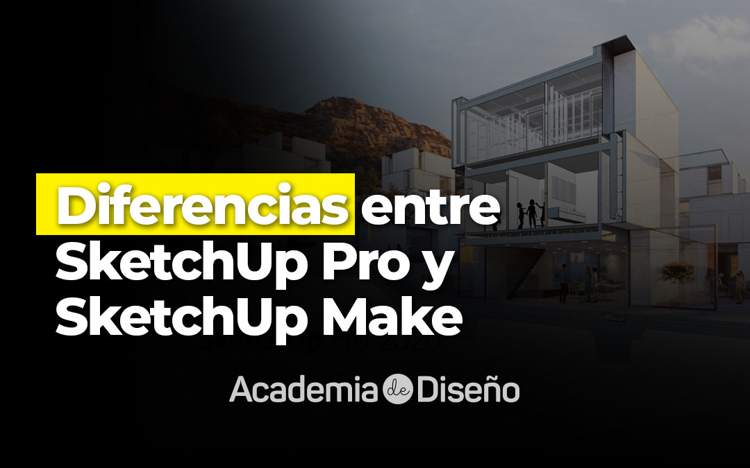 diferencia-entre-sketchup-make-y-sketchup-pro