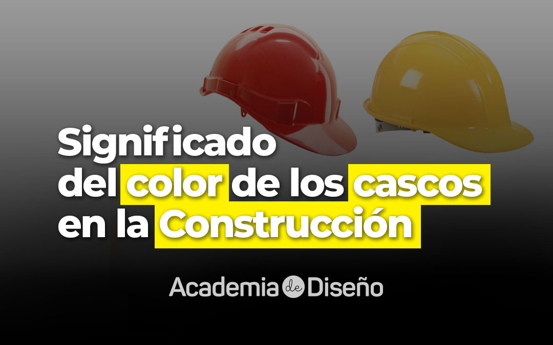 Significado del color de los cascos en la Construcción
