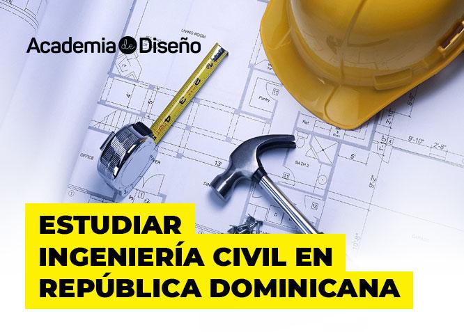 🥇 Estudiar Ingeniería Civil en República Dominicana