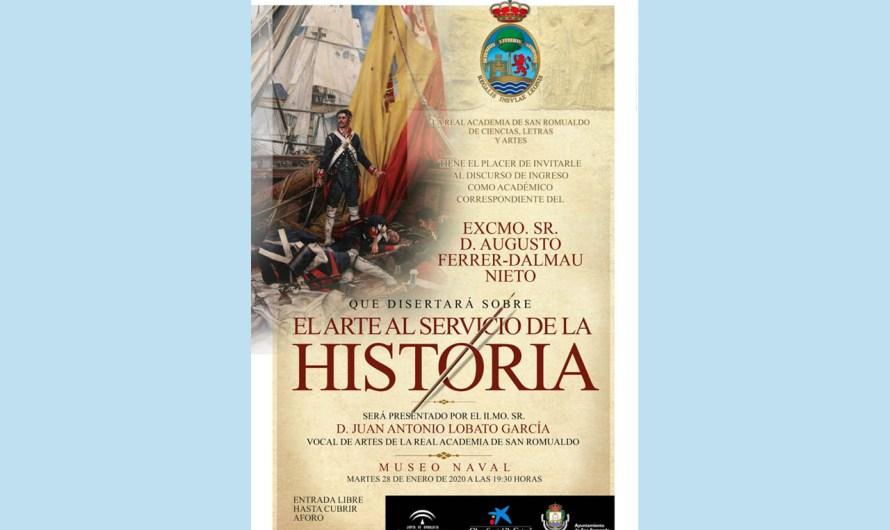 Ingreso de D. Augusto Ferrer-Dalmau Nieto en la Academia el próximo martes en un acto en el Museo Naval