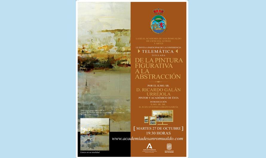 D. Ricardo Galán Urréjola ofrece este martes la conferencia telemática 'De la pintura figurativa a la abstracción'
