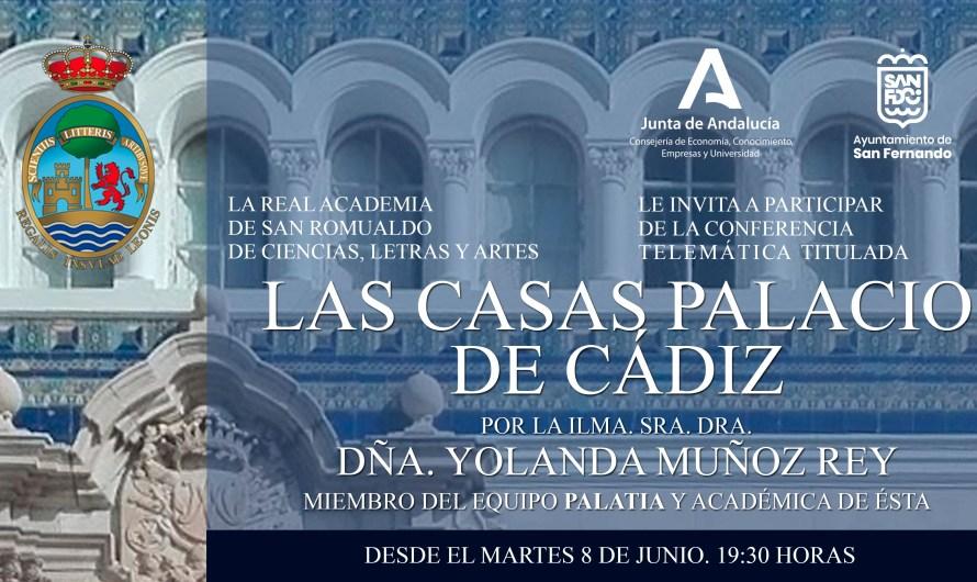 Dª Yolanda Muñoz Rey disertará sobre la metodología para la catalogación de las casas palacio de Cádiz