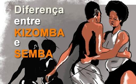 Diferença entre Kizomba e Semba