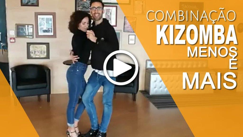 Kizomba - Menos é Mais Combinação
