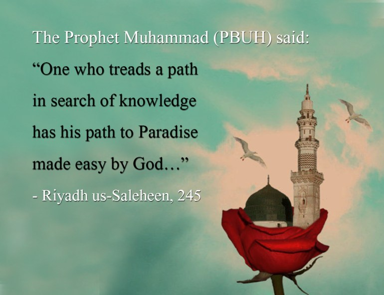The Importance Of Education, According To Sayings Of Prophet