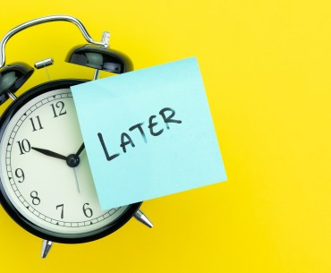 PROCRASTINATION AND 6 EFFECTIVE WAYS TO FIGHT IT