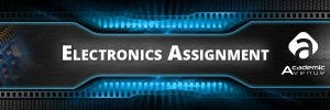 Electronics-Assignment-Help-US-UK-Canada-Australia-New-Zealand
