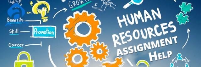 Human Resource Management Assignment Help US UK Canada Australia New Zealand