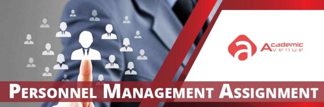 Personnel Management Assignment Help US UK Canada Australia New Zealand