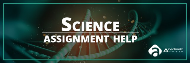 Science Assignment Help US UK Canada Australia New Zealand