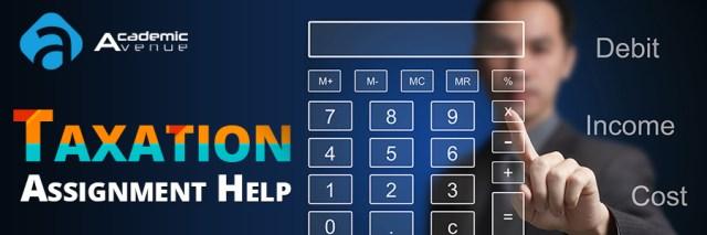 Taxation Assignment Help US UK Canada Australia New Zealand
