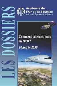 Dossier n° 38 - Comment volerons-nous en 2050 ?