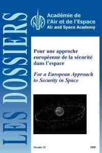 Dossier n°31 - Pour une approche européenne de la sécurité dans l'espace