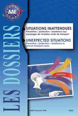 Dossier 49 : Unexpected Situations - Prevention / protection - Assistance to civil air transport crews