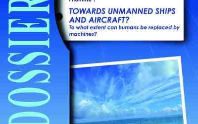 Dossier 50 : Vers des navires et aéronefs sans équipage ? Jusqu'où la machine peut-elle remplacer l'homme ?