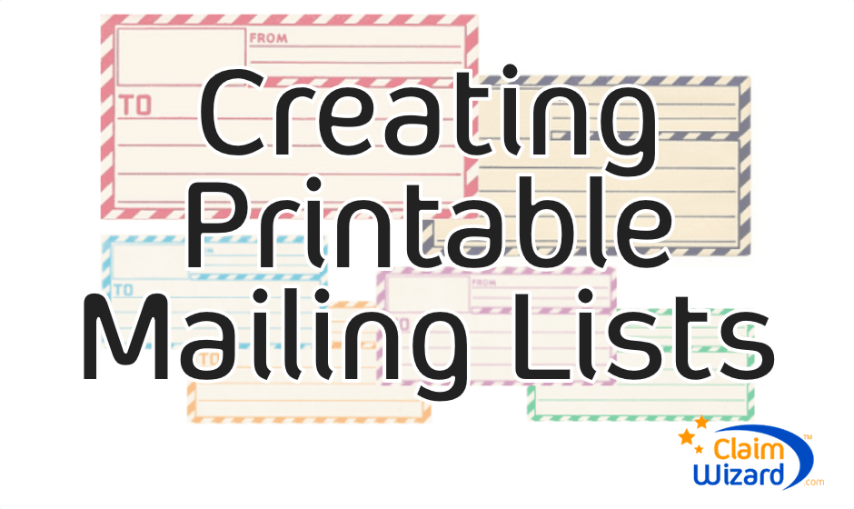photograph relating to How to Make a Printable identified as How In the direction of Acquire a Printable Mailing Listing - ClaimWizard Academy