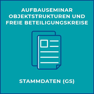 Aufbauseminar Objektstrukturen und freie Beteiligungskreise