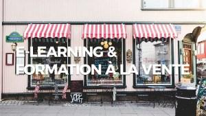 E-learning et formation à la vente