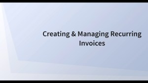 Creating Recurring Invoices