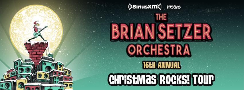siriusxm presents the brian setzer orchestra s 16th annual christmas rocks tour academy. Black Bedroom Furniture Sets. Home Design Ideas