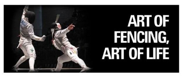 Art of Fencing, Art of Life