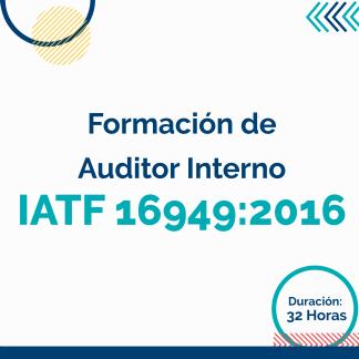 Formación de Auditor Interno IATF 16949:2016