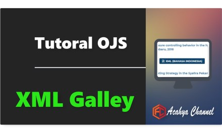 Tutorial generate XML Galley OJS 3.1