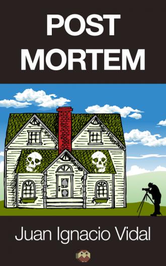 """Post Mortem"" novela de misterio de Juan Ignacio Vidal"