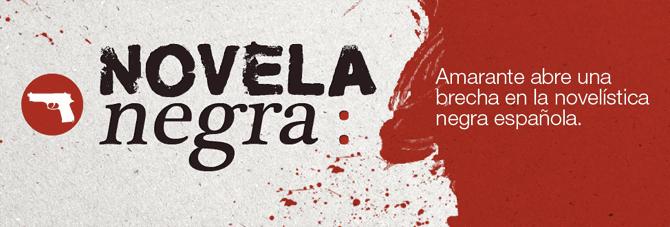 Novela Negra - Editorial Amarante