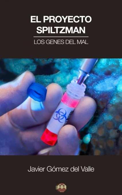 el-proyecto-spiltzman-los-genes-del-mal-600