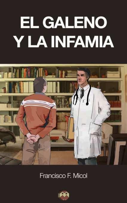 el-galeno-y-la-infamia-600