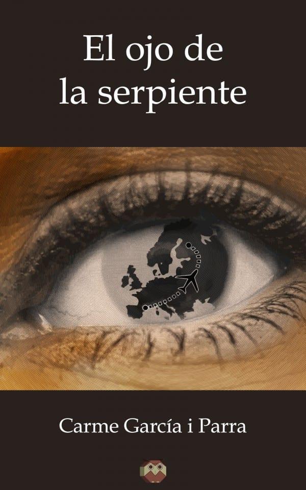 El ojo de la serpiente. Autor: Carme García i Parra.