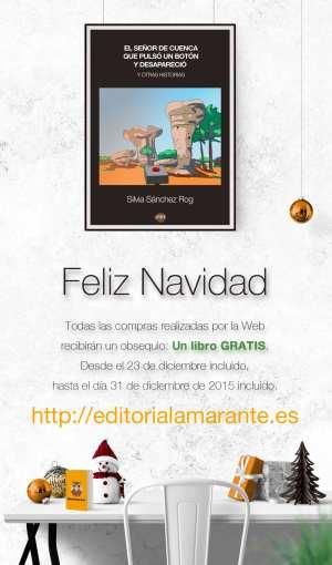 El señor de Cuenca que pulsó un botón y desapareció y otras historias. Autora: Silvia Sánchez Rog.