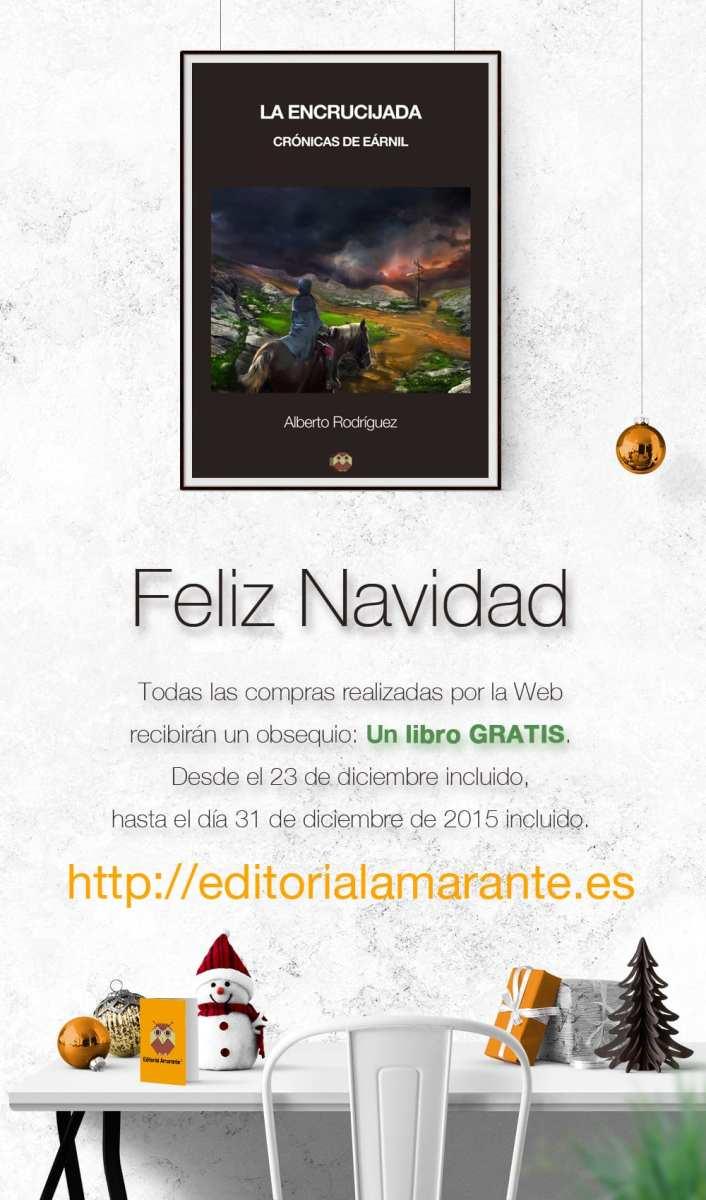 La encrucijada (Crónicas de Eárnil). Autor: Alberto Rodríguez