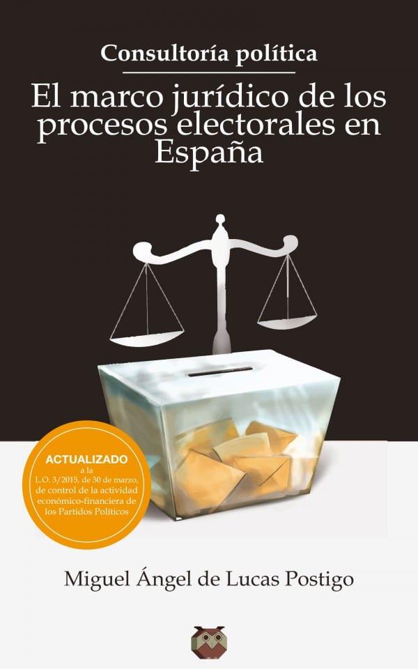 consultoria-politica-el-marco-juridico-de-los-procesos-electorales-en-espana-600
